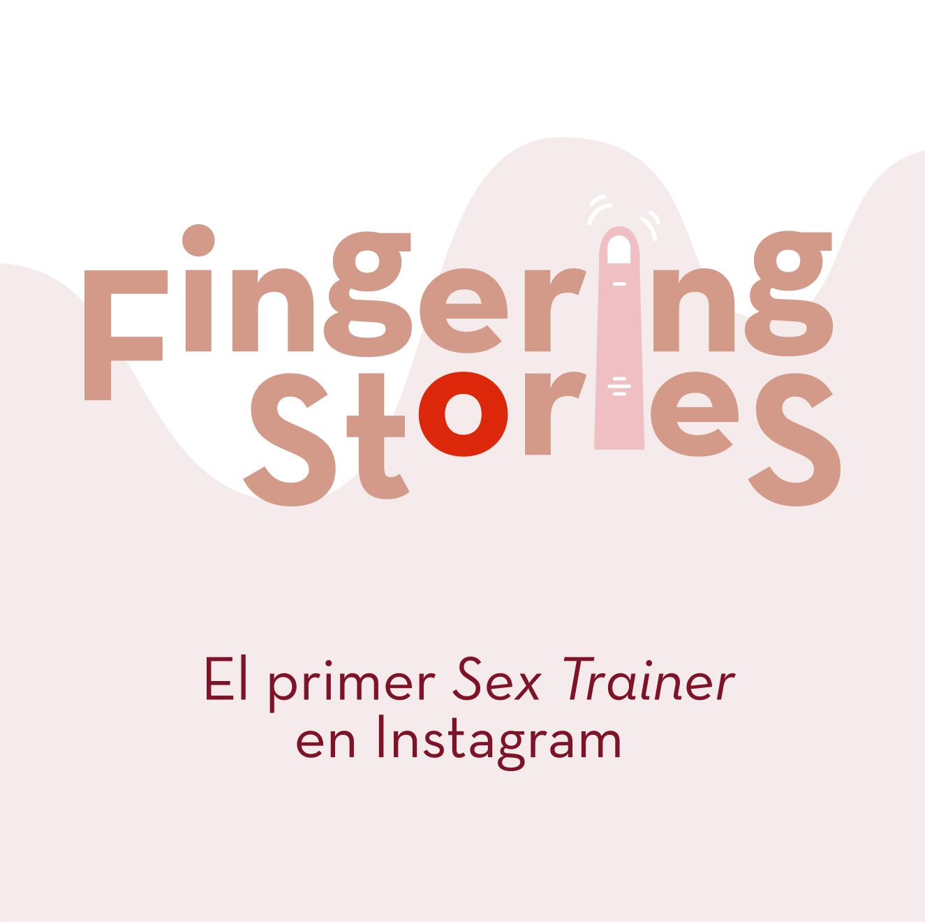 FINGERING STORIES<BR>EL PRIMER SEX-TRAINER EN INSTAGRAM